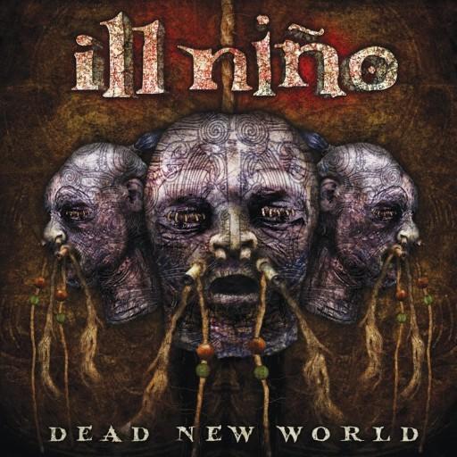 Ill Niño - Dead New World 2010