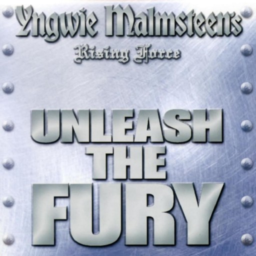 Yngwie J. Malmsteen - Unleash the Fury 2005