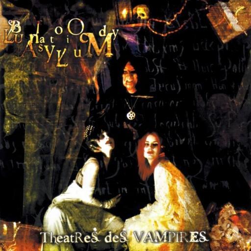 Theatres des Vampires - Bloody Lunatic Asylum 2001