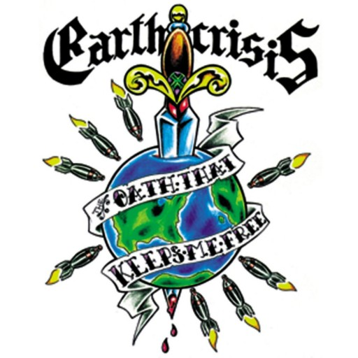 Earth Crisis - The Oath That Keeps Me Free 1998