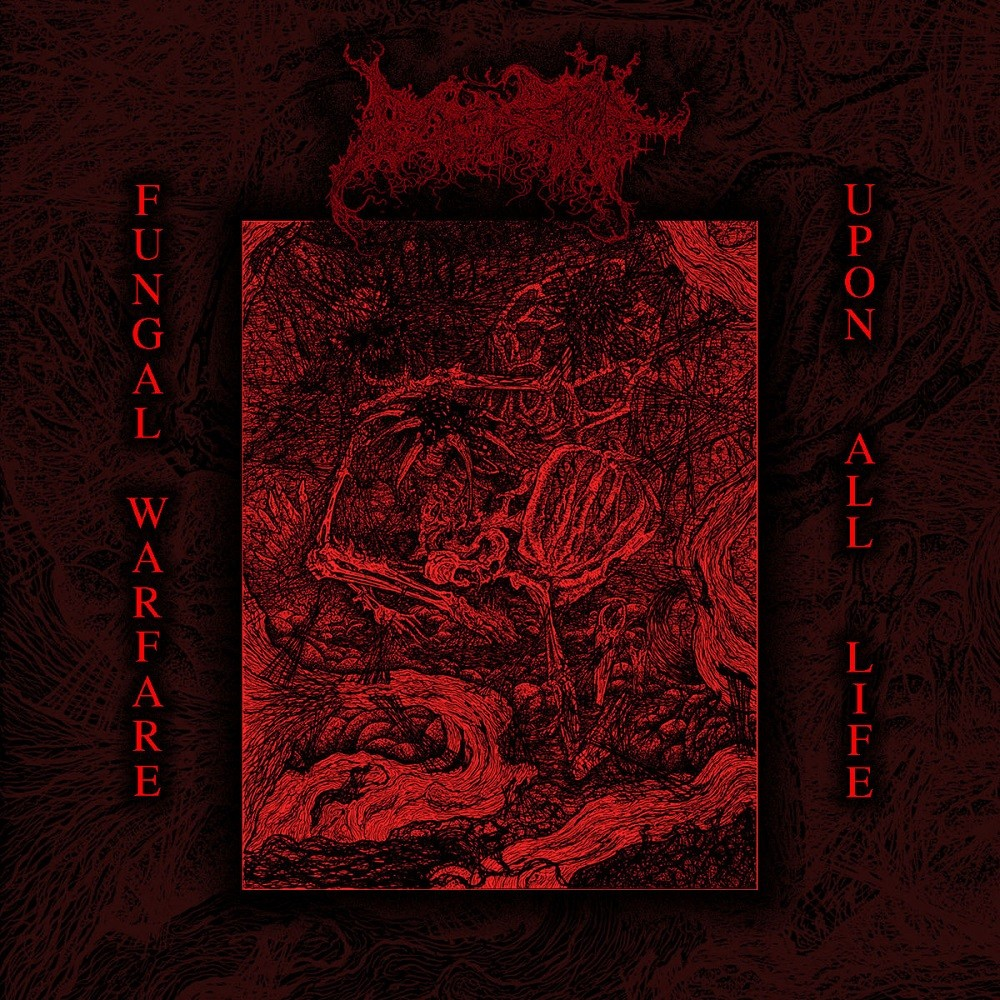 Blood Spore - Fungal Warfare Upon All Life (2019) Cover