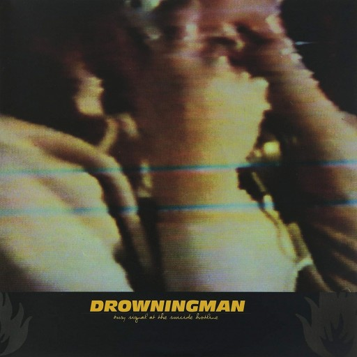 Drowningman - Busy Signal at the Suicide Hotline 1998