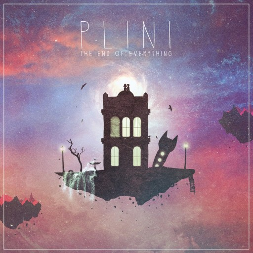 Plini - The End of Everything 2015