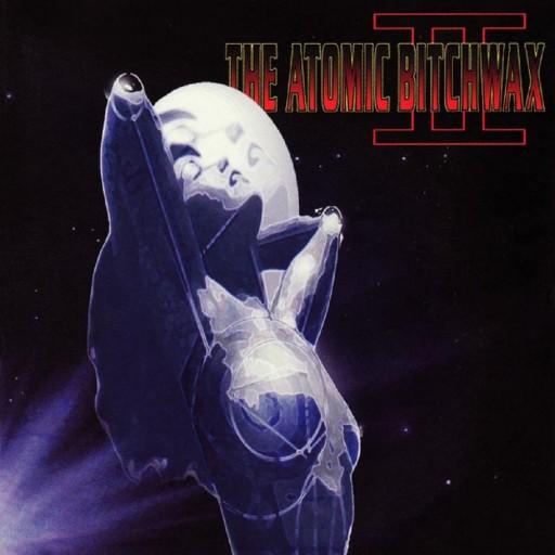 The Atomic Bitchwax II