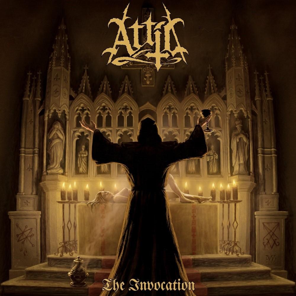Attic - The Invocation