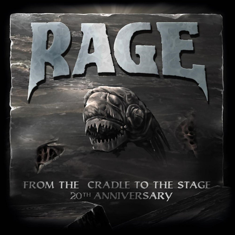 Rage - From the Cradle to the Stage (20th Anniversary) (2004) Cover