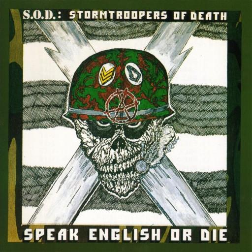 S.O.D. - Speak English or Die 1985