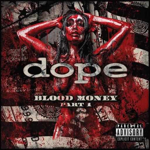Dope - Blood Money Part 1 2016