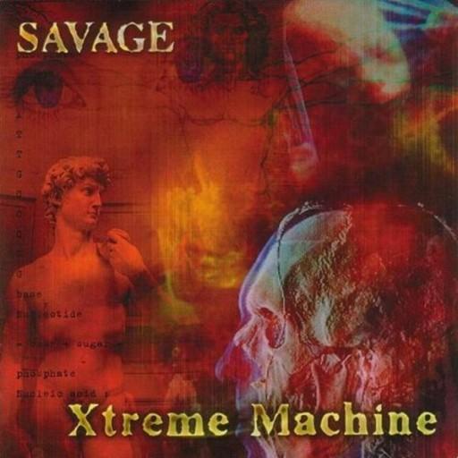 Savage - Xtreme Machine 2000