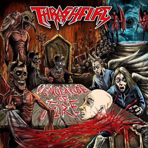 Thrashfire - Vengeance of Fire 2015