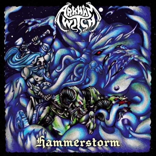 Arkham Witch - Hammerstorm 2013