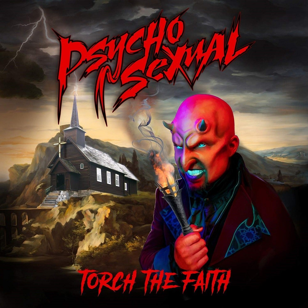 Psychosexual - Torch the Faith