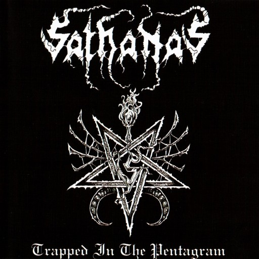 Sathanas - Trapped in the Pentagram 2009