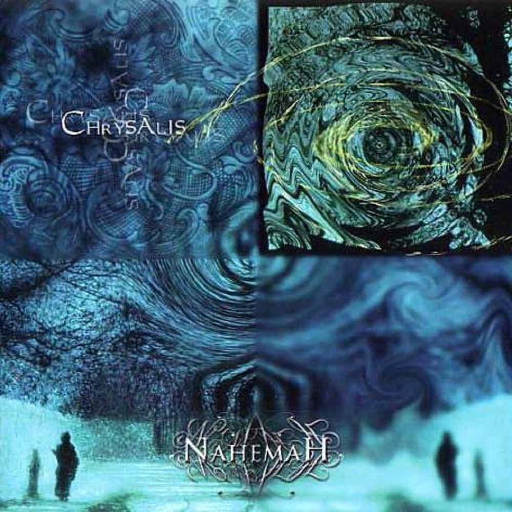 Nahemah - Chrysalis