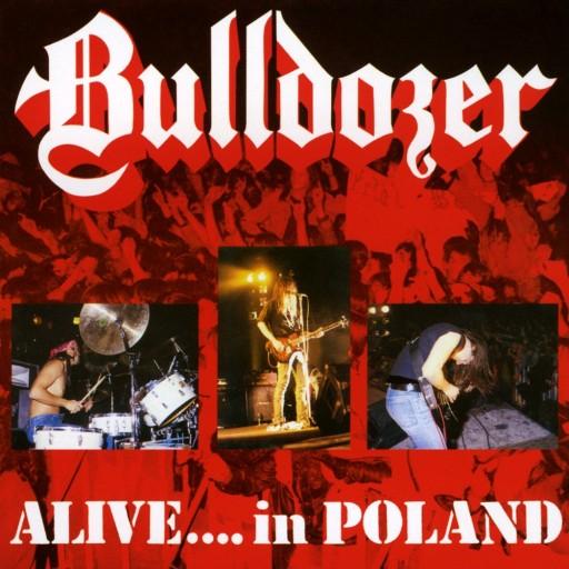 Bulldozer - Alive... In Poland 1990