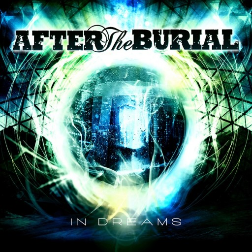 After the Burial - In Dreams 2010