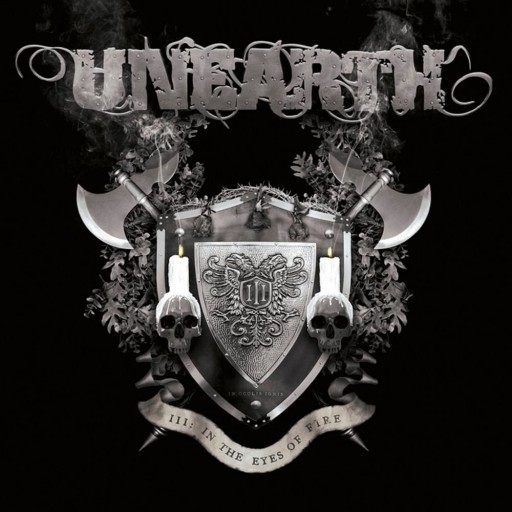 Unearth - III: In the Eyes of Fire 2006