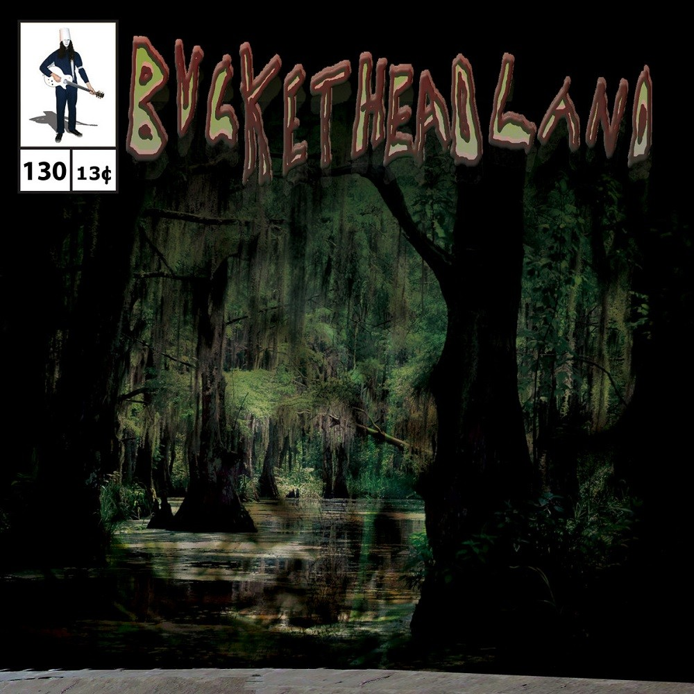 Buckethead - Pike 130 - Down in the Bayou Part Two (2015) Cover