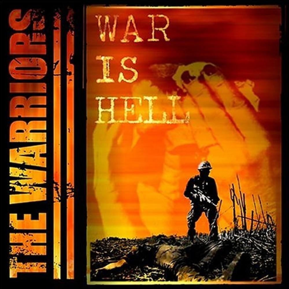 Warriors, The - War Is Hell