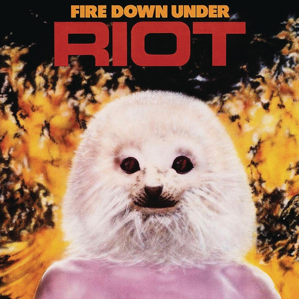 Riot - Fire Down Under (1981) Cover