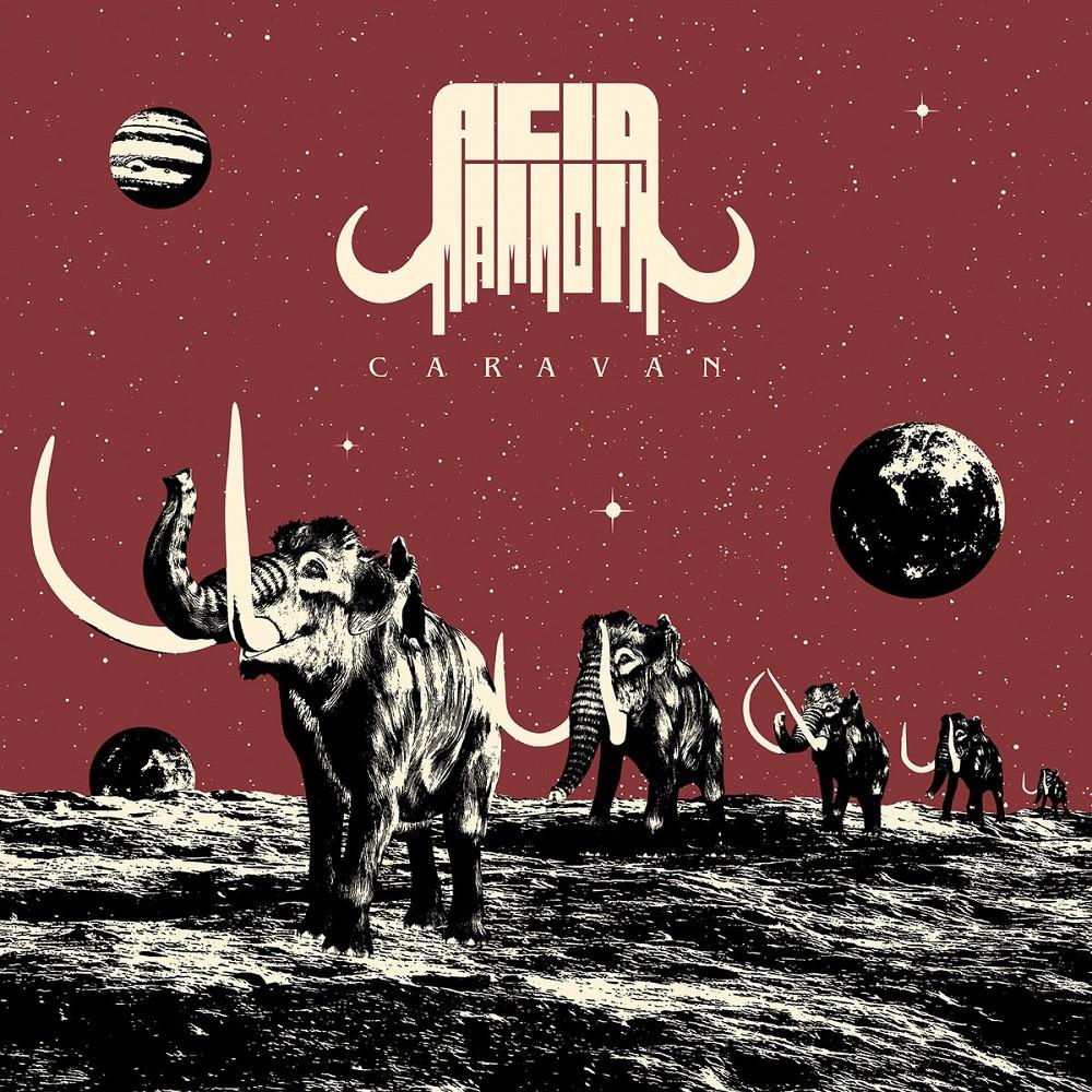 Acid Mammoth - Caravan (2021) Cover