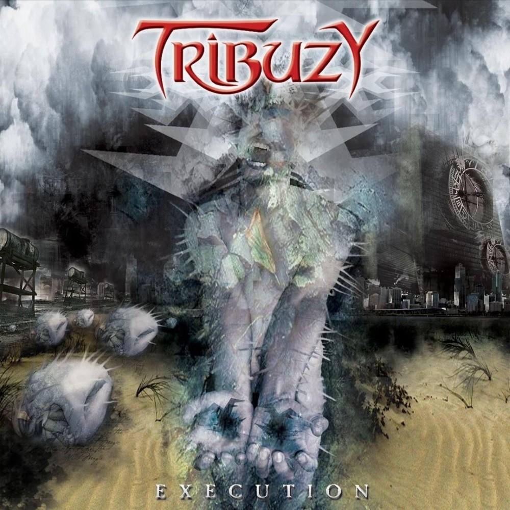Tribuzy - Execution (2005) Cover