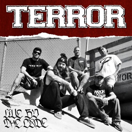 Terror - Live by the Code 2013