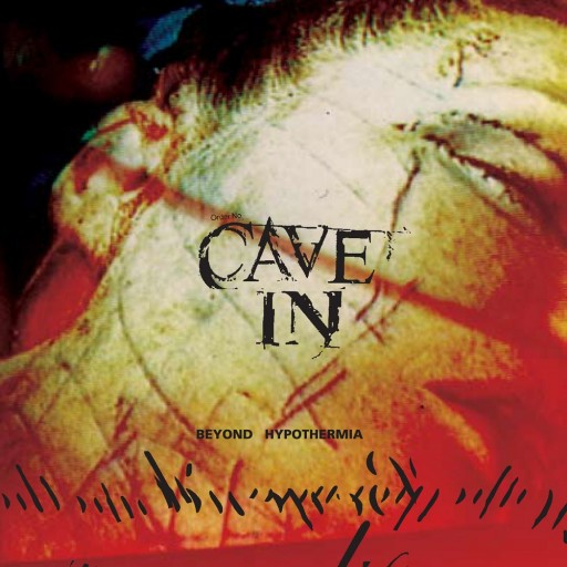 Cave In - Beyond Hypothermia 1998