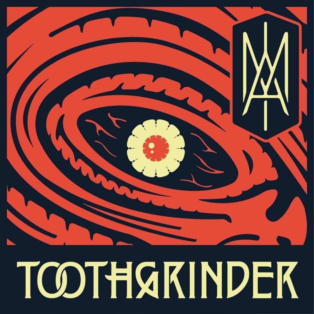 Toothgrinder - I Am