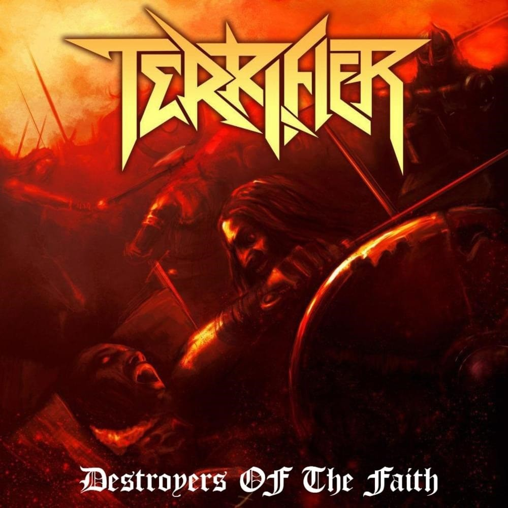 Terrifier - Destroyers of the Faith (2012) Cover