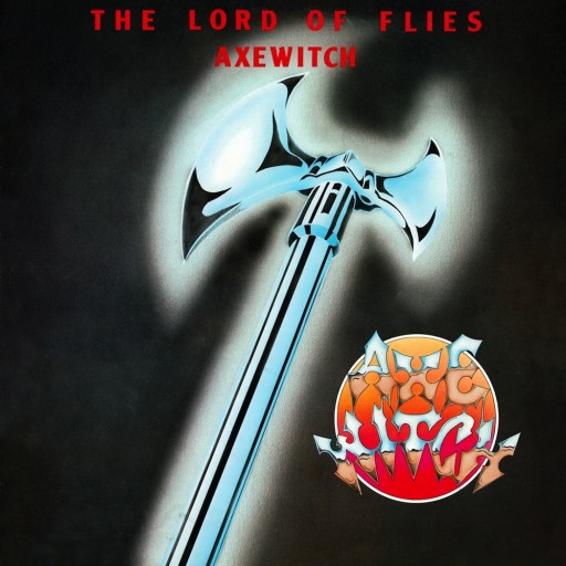 Axewitch - The Lord of Flies 1983
