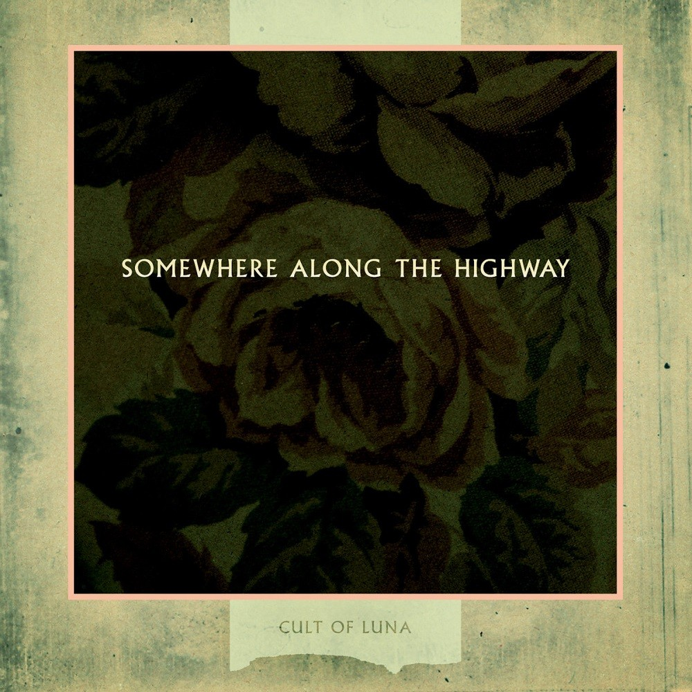 Cult of Luna - Somewhere Along the Highway (2006) Cover
