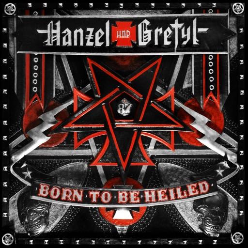 Hanzel und Gretyl - Born to Be Heiled 2012