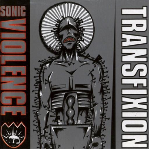 Sonic Violence - Transfixion 1992