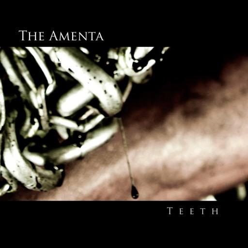 Amenta, The - Teeth 2013
