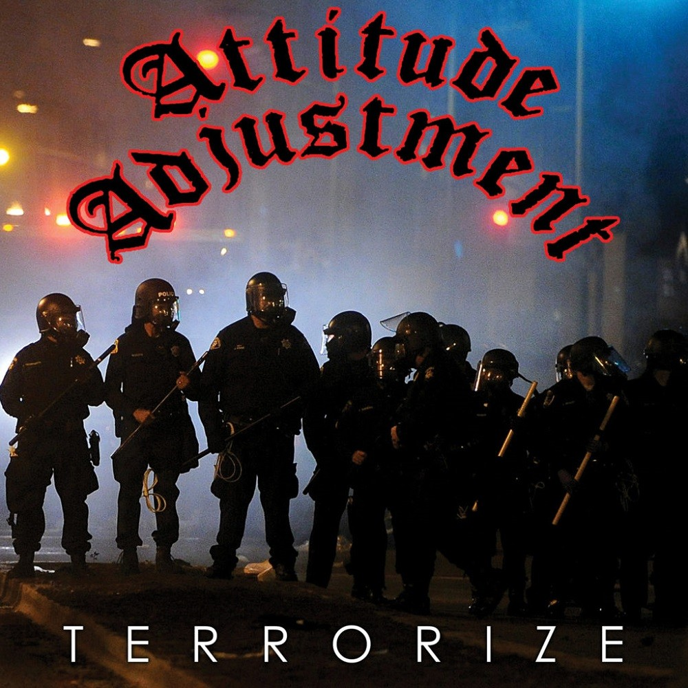 Attitude Adjustment - Terrorize (2016) Cover