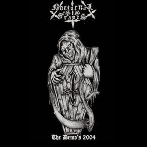 Nocturnal Graves - The Demo's 2004 2005