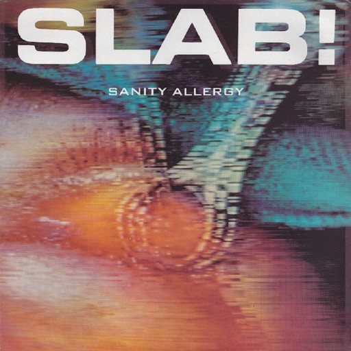 Slab! - Sanity Allergy 1988