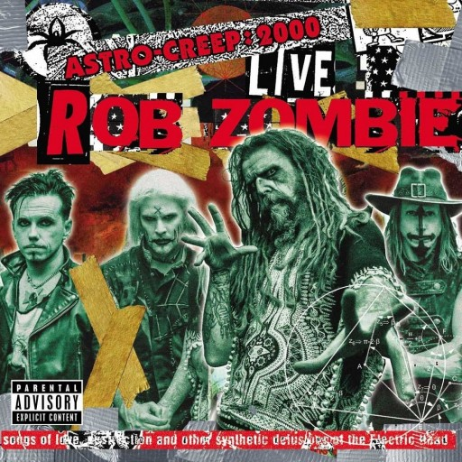 Rob Zombie - Astro-Creep: 2000 Live - Songs of Love, Destruction and Other Synthetic Delusions of the Electric Head 2018
