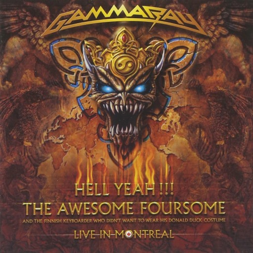 Gamma Ray - Hell Yeah!!! Live in Montreal 2008