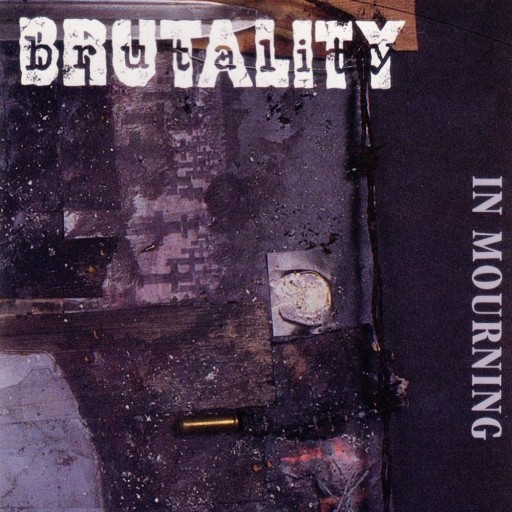 Brutality - In Mourning 1996