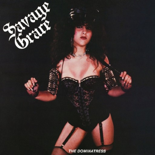 Savage Grace - The Dominatress 1983