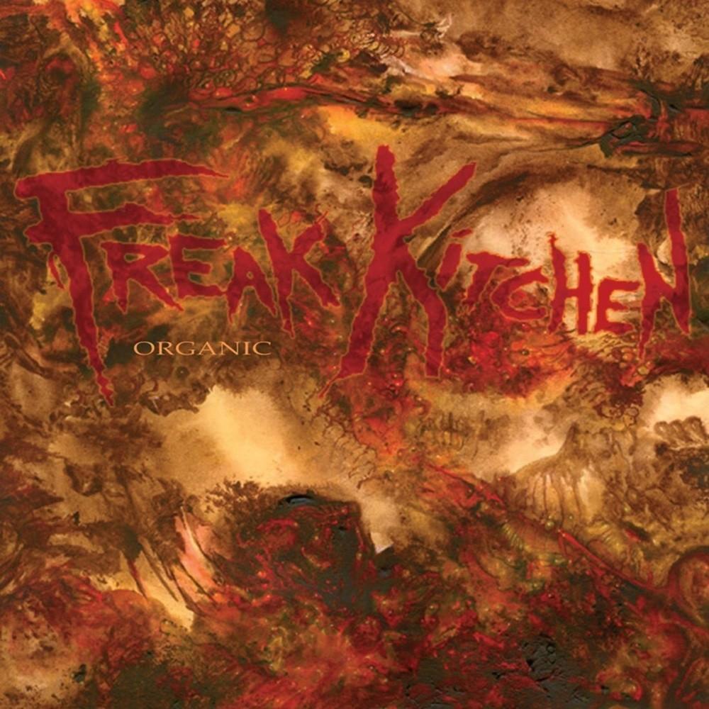 Freak Kitchen - Organic (2005) Cover