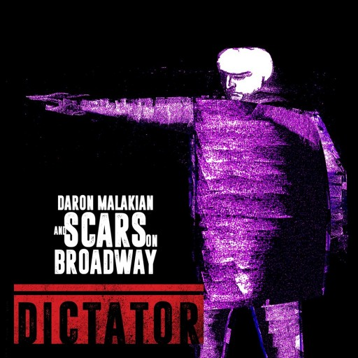 Scars on Broadway - Dictator 2018