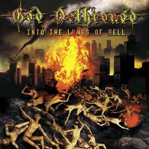 God Dethroned - Into the Lungs of Hell 2003