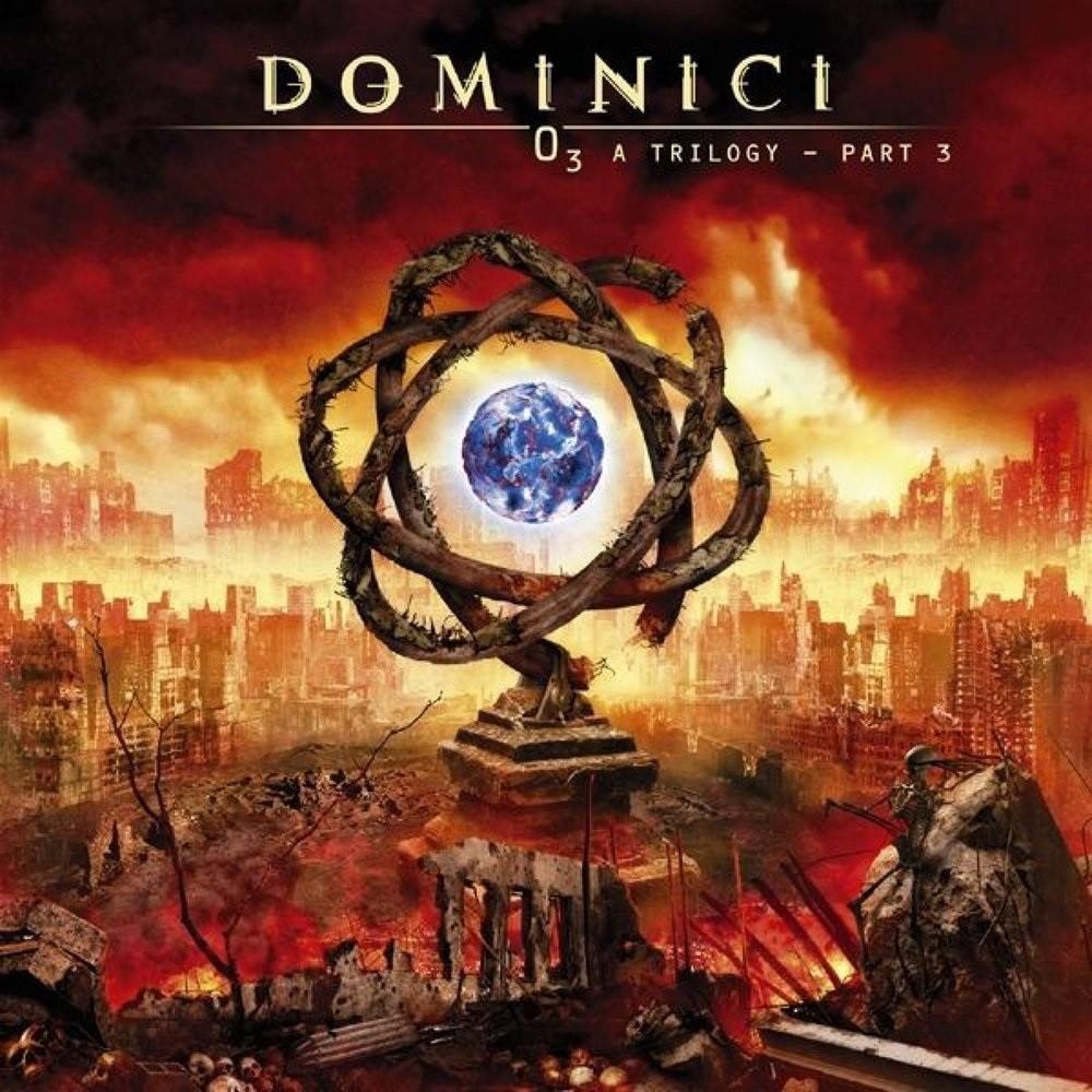 Dominici - O3: A Trilogy (Part 3)