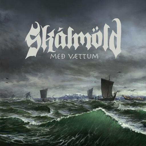 Skálmöld - Með Vættum 2014