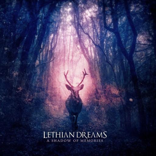 Lethian Dreams - A Shadow of Memories 2020