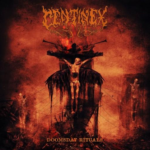 Centinex - Doomsday Rituals 2016