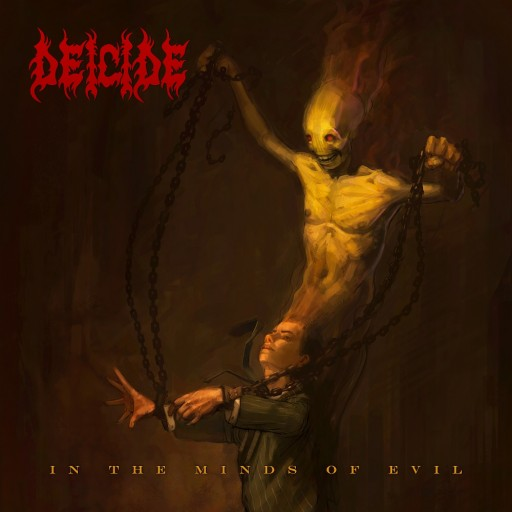 Deicide - In the Minds of Evil 2013